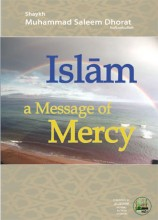Islaam - a Message of Mercy