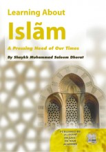 Learning About Islaam - A Pressing Need of our Times